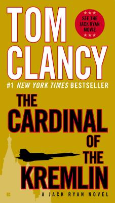 The Cardinal of the Kremlin By Clancy, Tom
