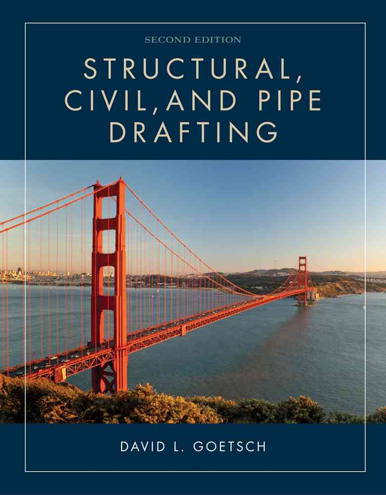 Structural, Civil and Pipe Drafting By Goetsch, David L.